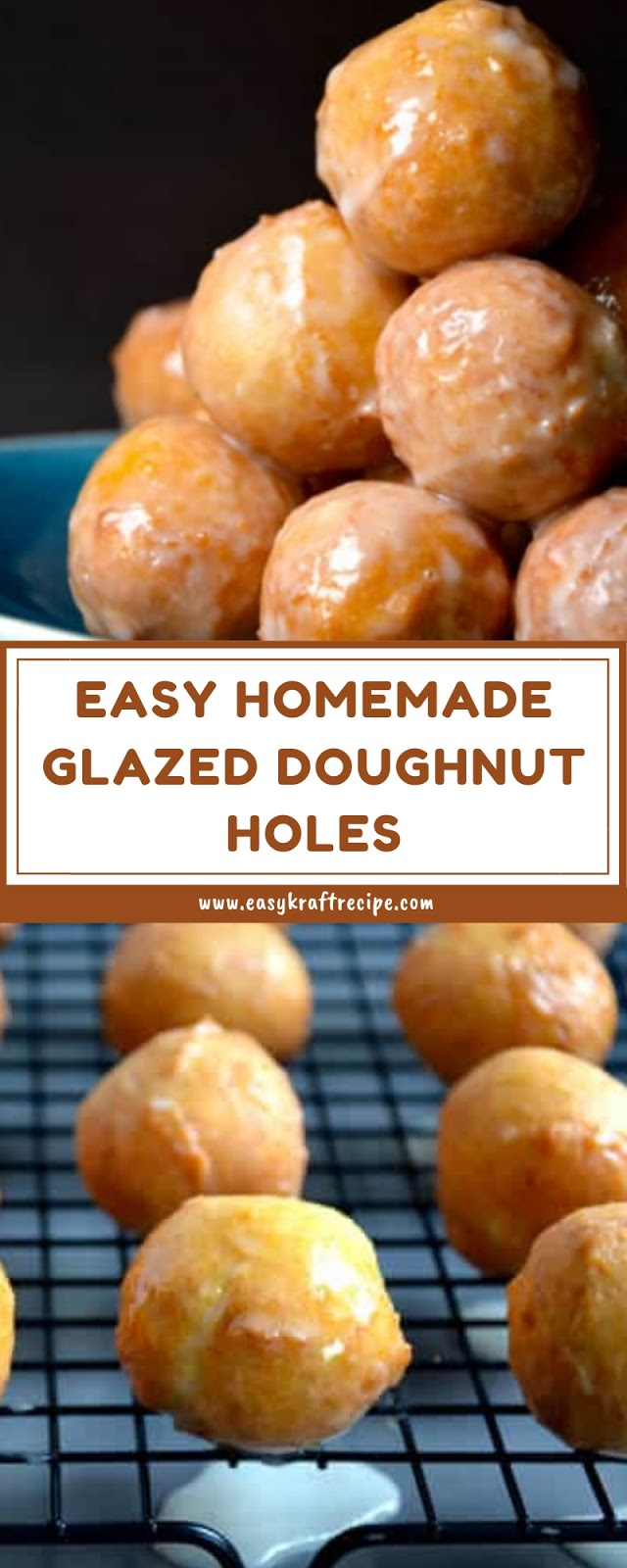 EASY HOMEMADE GLAZED DOUGHNUT HOLES