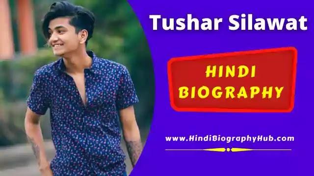 Indori Guy Tushar Silawat Biography, New Girlfriend, Income, Tik Tok ID, Instagram Photo Story & More