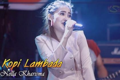 Lirik Lagu Kopi Lambada - Nella Kharisma