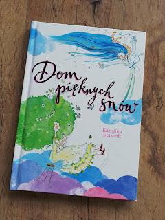 Recenzja na blogu atrakcyjne wakacje z dzieckiem, książka dom pieknych snów,