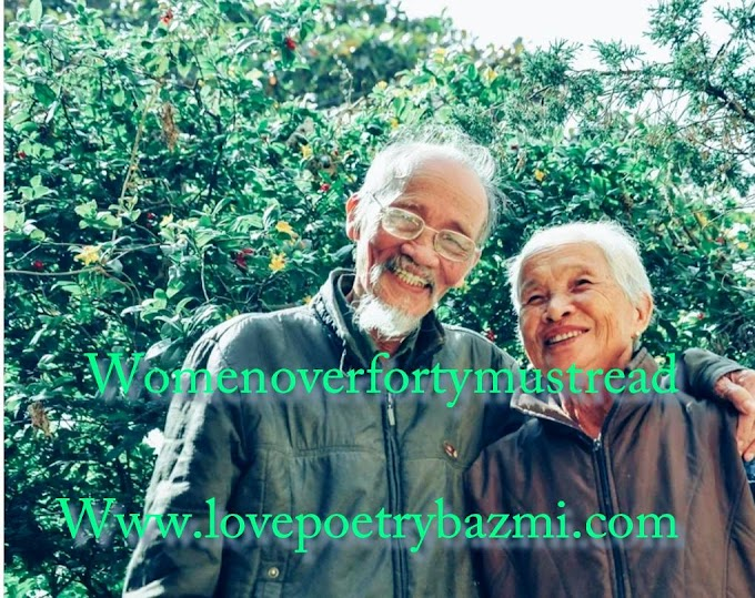 Old Age Life partner : Women over forty must read l Old Age Quote