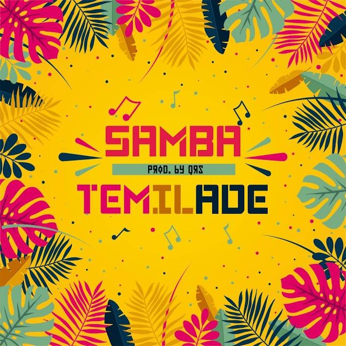 Download ; Temilade - Samba