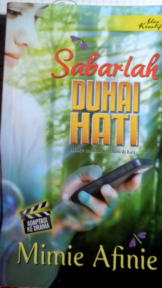 Novel Sabarlah Duhai Hati By Mimie Afinie