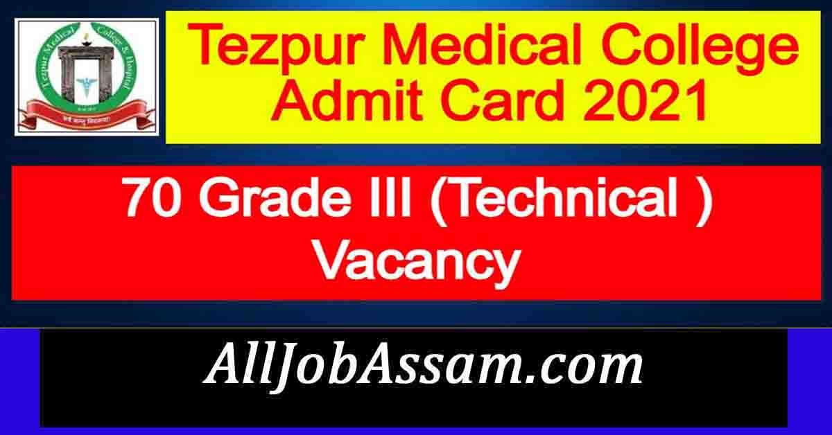 Tezpur Medical College Admit Card 2021