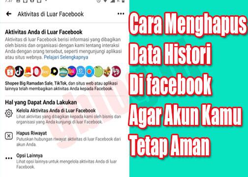 Hapus Data Histori di facebook