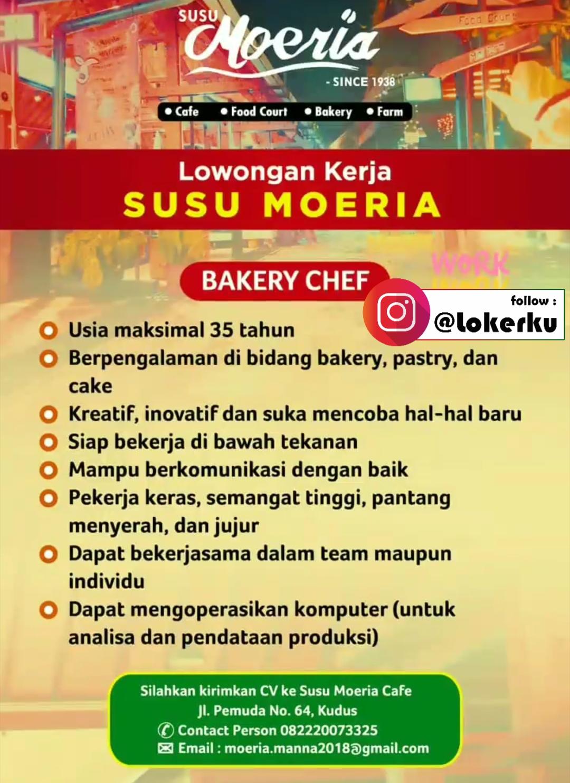 Lowongan Kerja Bakery Chef Di Susu Moeria Cafe Kudus Lowongan Kerja Kudus Terbaru 2021