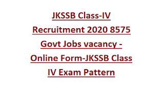 JKSSB Class 4 Jobs Recruitment 2020-JKSSB Class 4th Syllabus-Jammu Kashmir Class IV Notification -Exam Syllabus Pattern