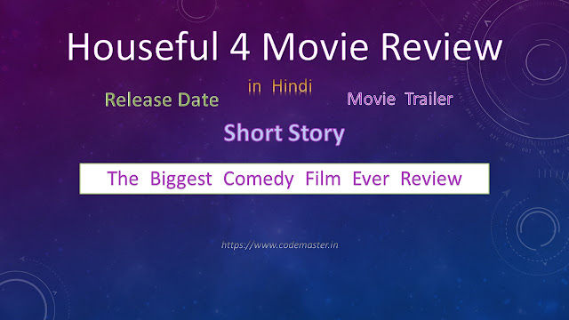 Housefull 4 Movie: Reviews | Release Date | Songs | Official Trailers | News in Hindi