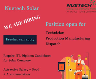 ITI, Diploma Holder Urgent Vacancy for the Post Technician, Production  Manufacturing and Dispatch in Nuetech Solar System Pvt. Ltd