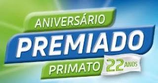 Promoção Primato 22 Anos Aniversário 2019 Premiado