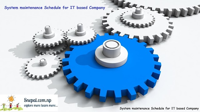 System maintenance Schedule for IT based Company