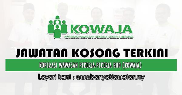 Jawatan Kosong 2019 di Koperasi Wawasan Pekerja-Pekerja Bhd (KOWAJA)