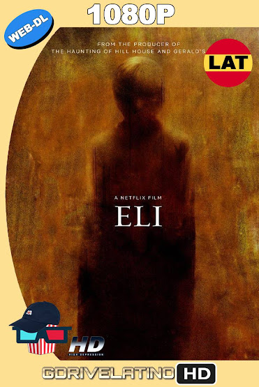 Eli (2019) NF WEB-DL 1080p Latino-Ingles MKV