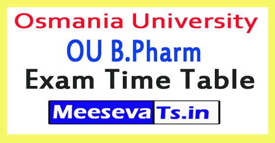 Osmania University OU B.Pharm Exam Time Table