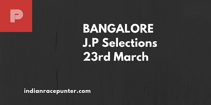 Bangalore Jackpot Selections 23rd March
