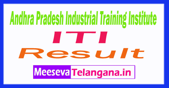 Andhra Pradesh IndustrialTraining Institute ITIResults 2018