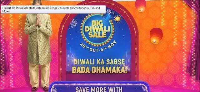 फ्लिपकार्ट बिग दिवाली सेल की शुरुआत 29 अक्टूबर को हुई, स्मार्टफोन, टीवी और अधिक पर ब्रिंग्स छूट,Flipkart Big Diwali Sale Starts October 29, Brings Discounts on Smartphones, TVs, and More