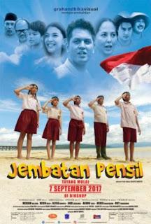 Film Jembatan Pensil 2017 (Indonesia)