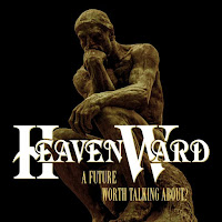 "Heavenward - ""A Future Worth Talking About?"" (reissue cover)"