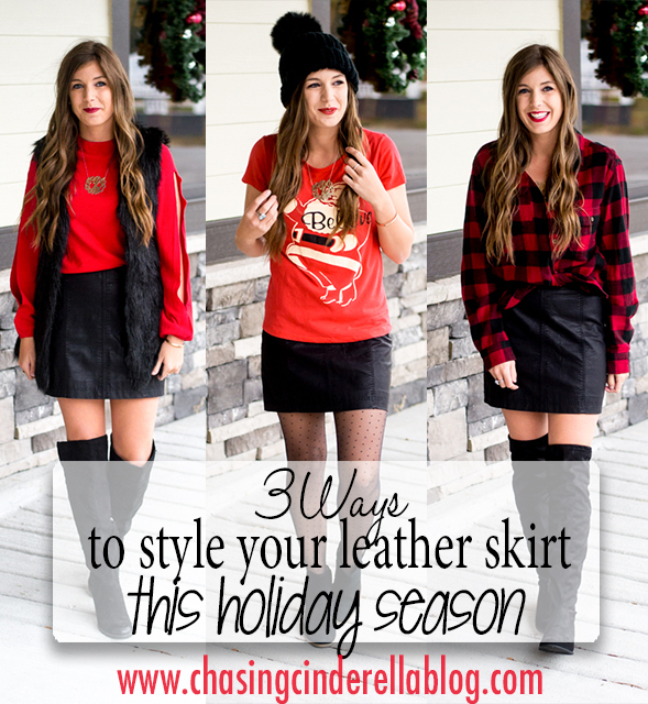 Styling Your Leather Skirt For The Holidays | Chasing Cinderella