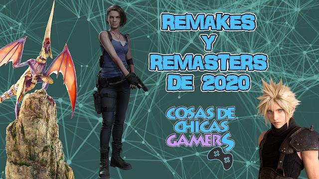 Listado de Remakes y Remasters de 2020