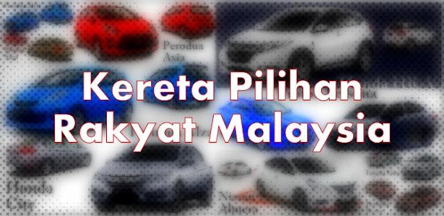 10 Model Kereta Pilihan Rakyat Malaysia 2016