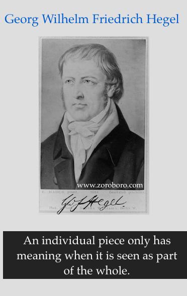 Hegel Quotes,Georg Wilhelm Friedrich Hegel, Philosophy ,Love, Hegel Life, Life Teaching,Hegel Truth. Hegel Status,Hegel Words,Hegel inspirational quotes,Hegel positive quote,Hegel motivational quotes,Hegel