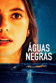Águas Negras Torrent - WEB-DL 1080p Dual Áudio