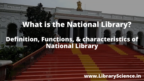 What is the National Library