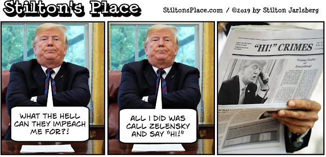 stilton's place, stilton, political, humor, conservative, cartoons, jokes, hope n' change, trump, impeachment, hillary, murder, ukraine, high crimes