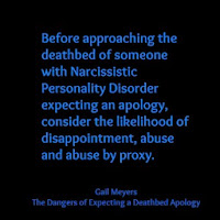Dangers of Expecting a Deathbed Apology from Narcissistic Mother Quote by Gail Meyers