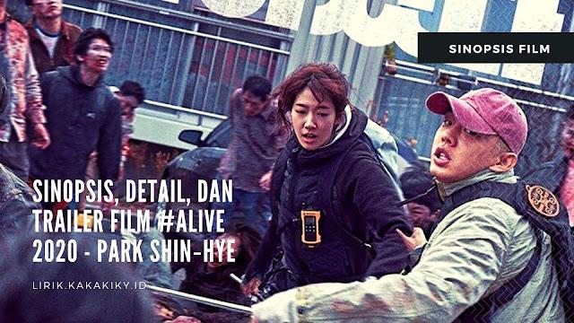 sinopsis film alive 2020 park shin hye