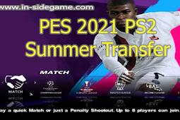 PES 2021 Summer Transfer PS2 ISO English Version