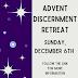Advent Discernment Retreat