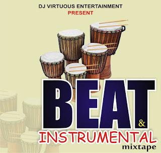 Mixtape: Dj virtuous - Beat and instrumental Mixtape