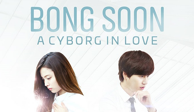 Bong Soon - A Cyborg in Love