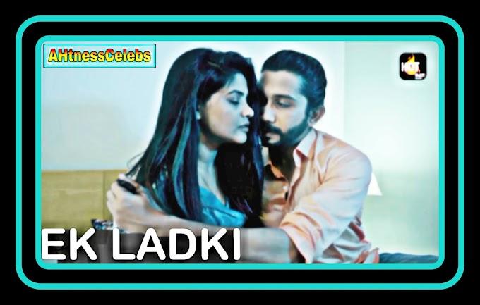 Ek Ladki (2021) - HotMasti Hindi Hot Web Series (s01ep01)
