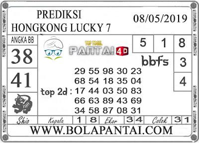 "Prediksi Togel ""HONGKONG LUCKY 7"" PANTAI4D 08 MEI 2019"