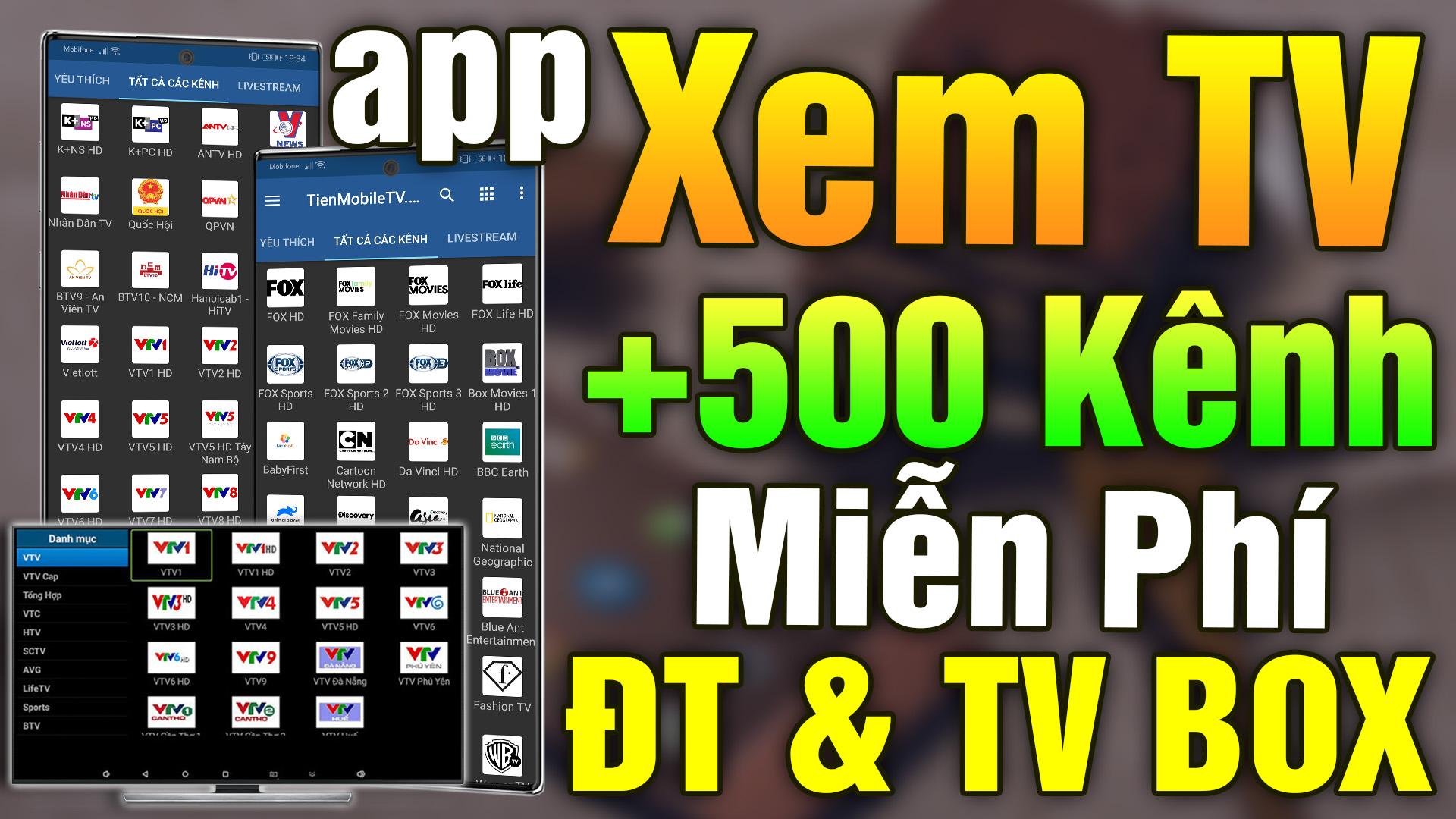 Ứng dụng xem TV miễn phí tốt nhất cho điện thoại và TV Box 2021