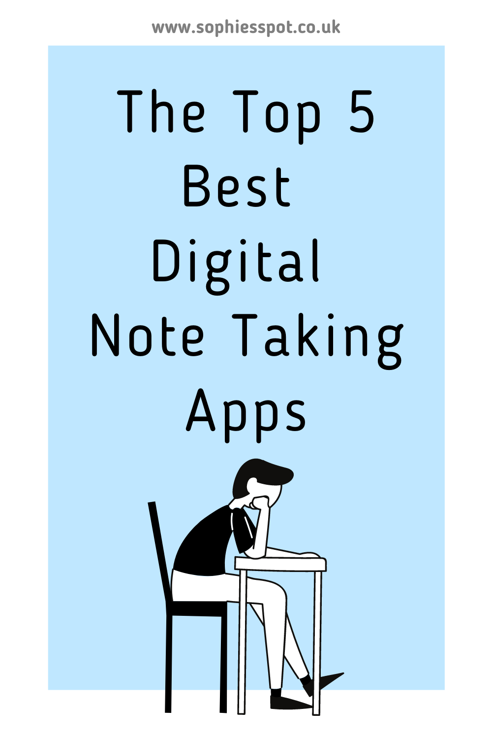 """""""the top five best digital note taking apps"""" with an illustration of someone studying below the wording"""