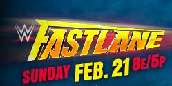 wrestling show de wwe online fastlane, fastlane 21 de febrero del año 2016, vídeos cobertura y resultados del gran espectáculo de pago por ver