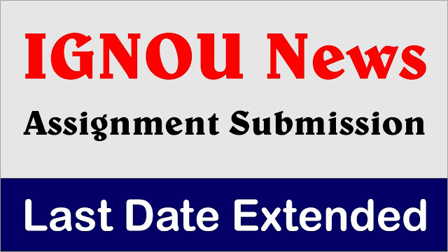 ignou assignment, how to submit ignou assignment