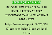 37 Soal AKM Kelas 9 dan 10 Level 5 Literasi Teks Informasi Tahun Pelajaran 2020 - 2021
