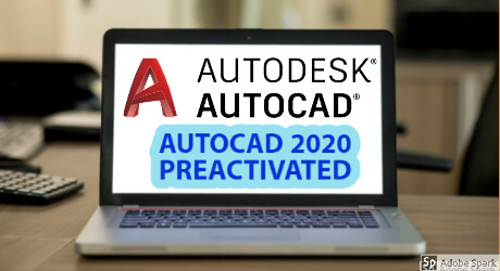 Autodesk Autocad 2020 Highly Compressed Full Preactivated