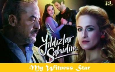 My Witnesses Stars (Yildizlar Sahidim): Turkish Drama | Full