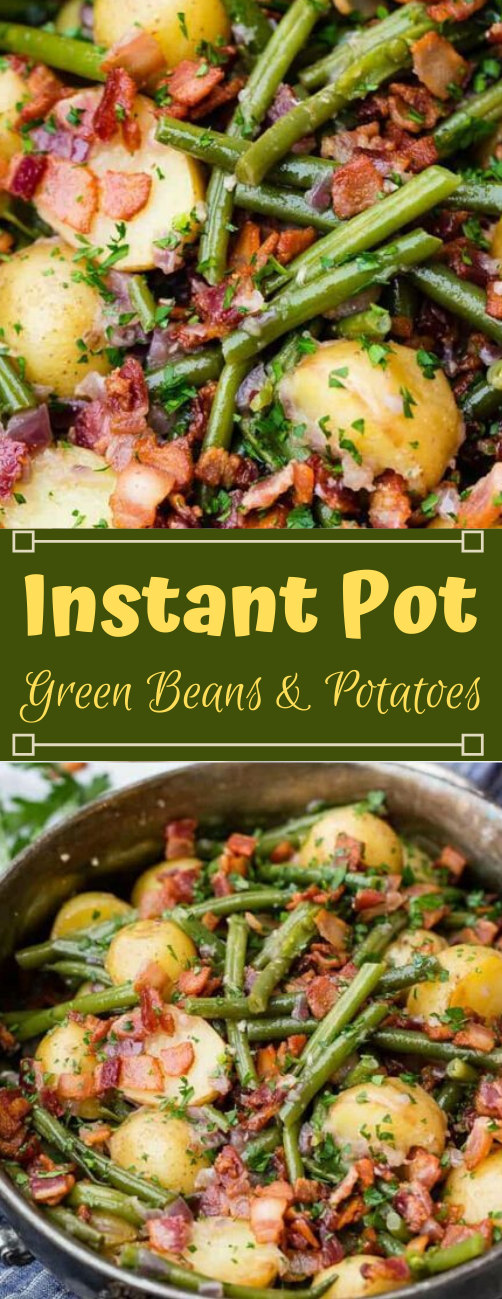 Instant Pot Green Beans and Potatoes #appetizers #snacks #creamcheese #potatoes #lunch