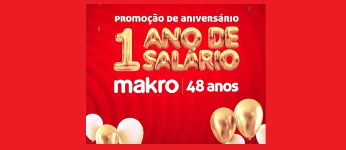 Participar Aniversário Makro 2020 - 1 Ano Salário