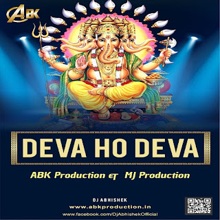 Deva Ho Deva - ABK Production & DJ MJ