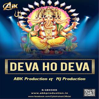 Deva Ho Deva - ABK Production & DJ MJ