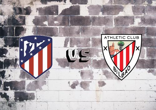 Atlético Madrid vs Athletic Club  Resumen y Partido Completo